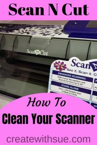 Scan N Cut scanner cleaning pin for pinterest
