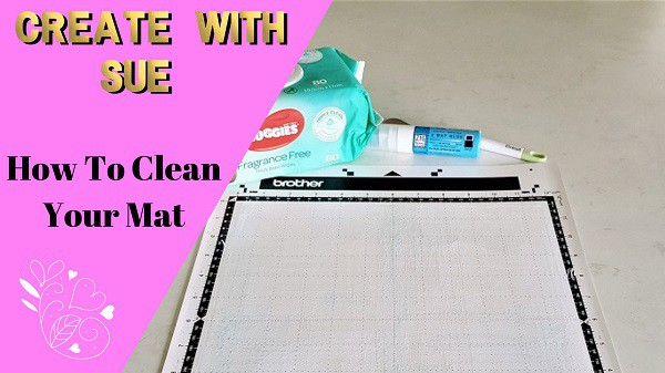 Clean and restick your Scan N Cut mat main pic