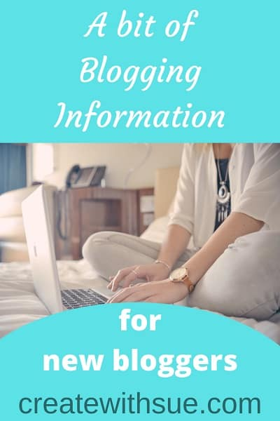 Blogging information for new bloggers