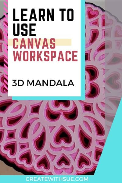 Learn to use Canvas Workspace and make a 3D Mandala Pin