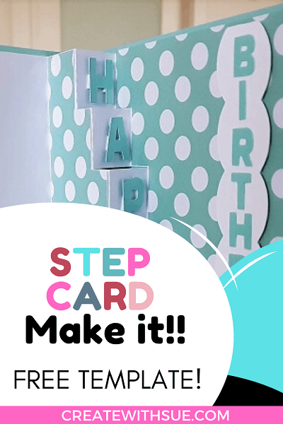 Pinterest pin for the tutorial on making the Step Card