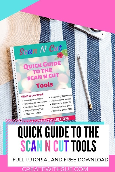 Pinterest pin for Scan N Cut Quick Guide for tools and accessories.