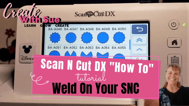 How to weld on your Scan N Cut