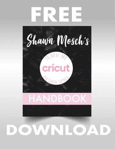 Shawn Mosch's Teach Me Cricut Handbook for comparison post Scan N Cut and Cricut