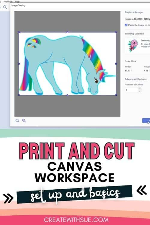 Print to cut for Canvas Workspace set up and basics. Pinterest image